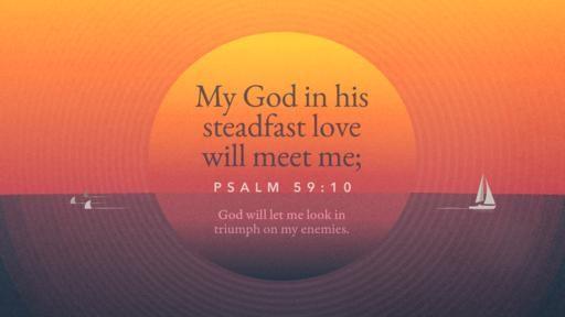 Psalm 5910 [widescreen]