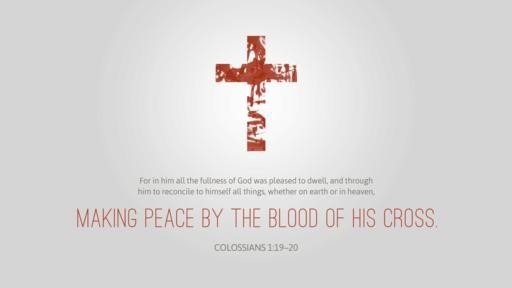 Colossians 119–20 [widescreen]