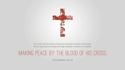 Colossians 119–20 [widescreen]