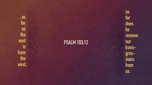 Psalm 10312 [widescreen]