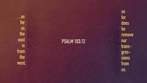 Psalm 10312 [widescreen]