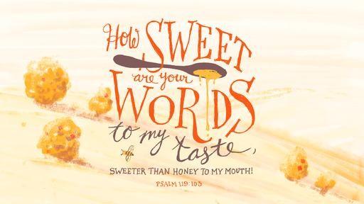 Psalm 119103 [widescreen]