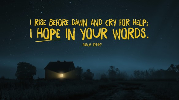 Psalm 119147 [widescreen]