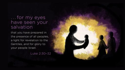 luke 2_30–32 [widescreen]