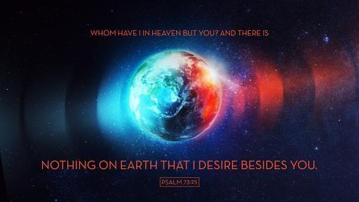 Psalm 7325 [widescreen]