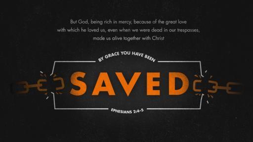 Ephesians 24–5 [widescreen]