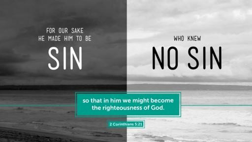 2 Corinthians 521 [widescreen]